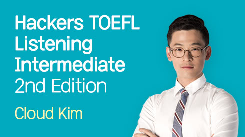Hackers TOEFL Listening Intermediate 2nd Edition 전반부